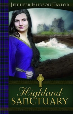 Highland Sanctuary - eBook  -     By: Jennifer Hudson Taylor