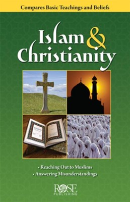 Islam and Christianity - eBook  -     By: Rose Publishing