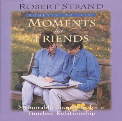 Moments for Friends - eBook  -     By: Robert Strand