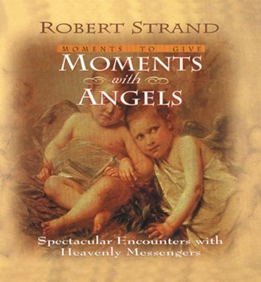 Moments with Angels - eBook  -     By: Robert Strand