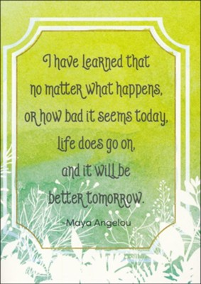 Better Tomorrow, Maya Angelou, Encouragement Cards, Box of 6  -     By: Keith Conner
