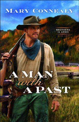 A Man with a Past #2  -     By: Mary Connealy