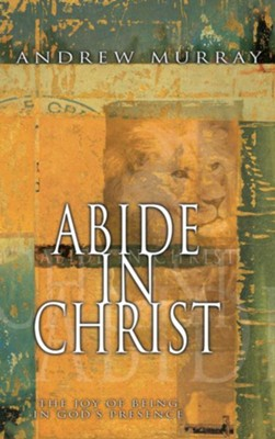 Abide In Christ - eBook  -     By: Andrew Murray
