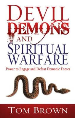 Devil demons spiritual warfare ebook tom brown 9781603743785 devil demons spiritual warfare ebook by fandeluxe Images