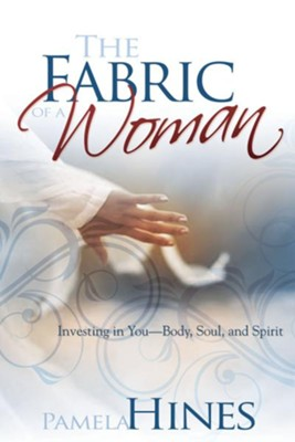 Fabric Of A Woman - eBook  -     By: Pamela Hines