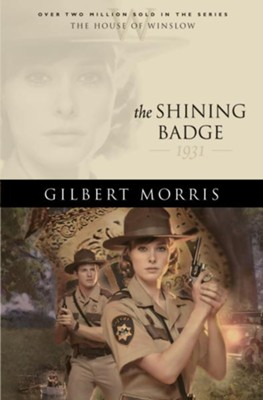 Shining Badge, The - eBook  -     By: Gilbert Morris