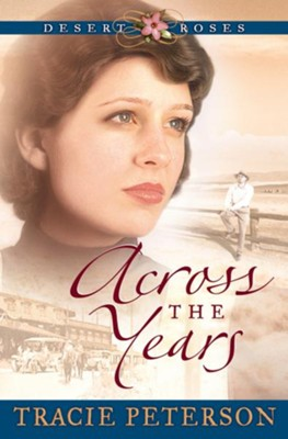 Across the Years - eBook  -     By: Tracie Peterson