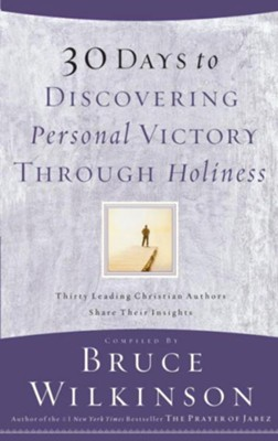30 Days to Discovering Personal Victory through Holiness - eBook  -     By: Bruce Wilkinson