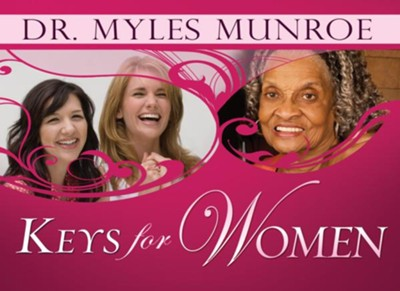 Keys For Women - eBook  -     By: Myles Munroe