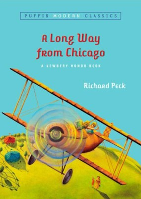 A Long Way From Chicago (Puffin Modern Classics)  -     By: Richard Peck