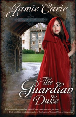 The Guardian Duke: A Forgotten Castles Novel - eBook  -     By: Jamie Carie