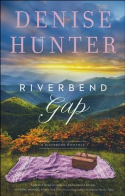 Riverbend Gap  -     By: Denise Hunter