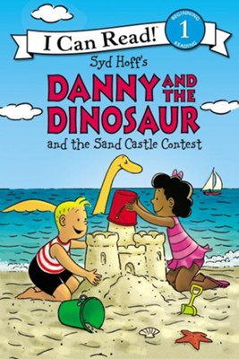 Danny and the Dinosaur and the Sand Castle Contest, Softcover  -     By: Syd Hoff     Illustrated By: Syd Hoff