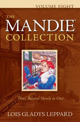 The Mandie Collection, Vol. 8 - eBook   -     By: Lois Gladys Leppard