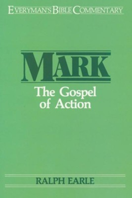 Mark: Gospel of Action  -     By: Ralph Earle