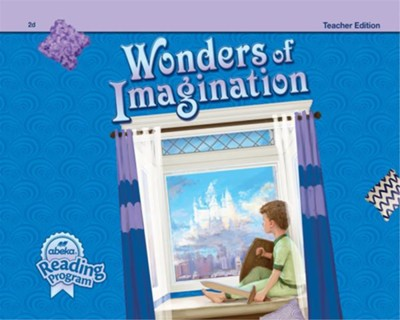 Wonders of Imagination Grade 2 Reader (Teacher Edition)  -