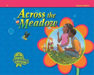 Across the Meadow Grade 2 Reader (Teacher Edition)   -