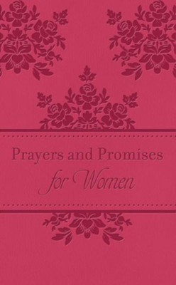 Prayers & Promises for Women: 200 Encouraging Scriptures with Prayer Starters - eBook  -     By: Toni Sortor