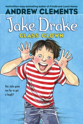 Jake Drake, Class Clown - eBook  -     By: Andrew Clements     Illustrated By: Dolores Avendano