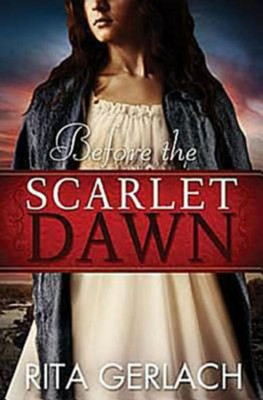 Before the Scarlet Dawn: Daughters of the Potomac, Book 1 - eBook  -     By: Rita Gerlach