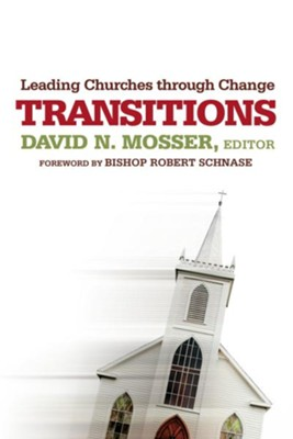 Transitions - eBook  -     Edited By: David N. Mosser     By: David N. Mosser, ed.