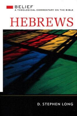 Hebrews: Belief - eBook  -     By: D. Stephen Long