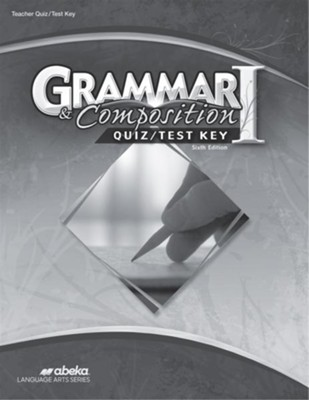 Grammar and Composition I (Grade 7) Quiz and Test Book Key  -