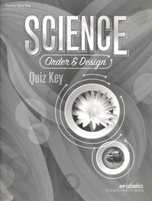 Science: Order and Design (Grade 7) Quiz Key   -