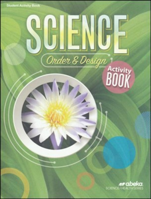Science: Order and Design (Grade 7) Activity Book with STEM Project Resources  -