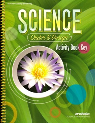 Science: Order and Design (Grade 7) Activity Key   -