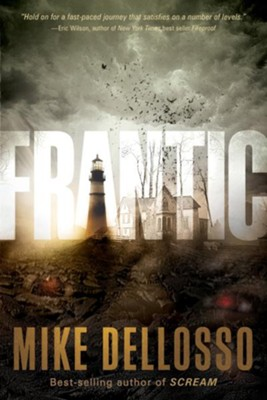 Frantic - eBook  -     By: Mike Dellosso