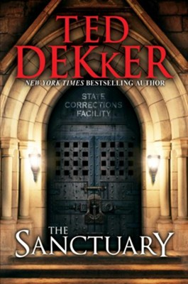 The Sanctuary - eBook  -     By: Ted Dekker