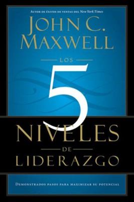Los 5 niveles de liderazgo demonstrados pasos para maximizar su los 5 niveles de liderazgo demonstrados pasos para maximizar su potencial ebook by fandeluxe Image collections