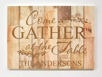 Personalized, Faux Wood Plaque, Come Gather At The   Table, Light Wood  -