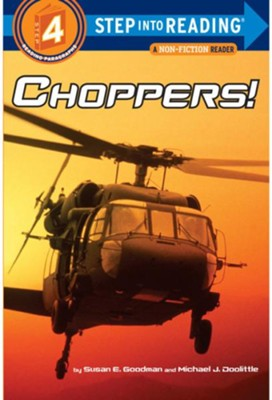 Choppers  -     By: Susan E. Goodman, Michael Doolittle