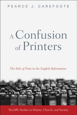 A Confusion of Printers  -     By: Pearce J. Carefoote