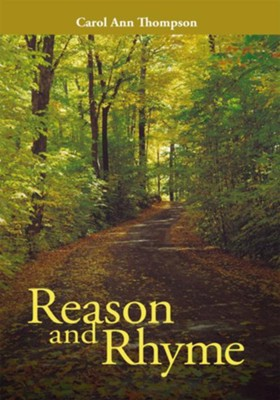 Reason and Rhyme - eBook  -     By: Carol Ann Thompson