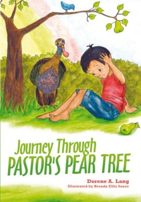 Journey Through Pastor's Pear Tree - eBook  -     By: Dorene A. Lang