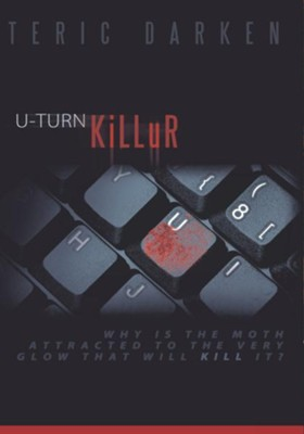 U-TURN KiLLuR - eBook  -     By: Teric Darken