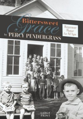 Bittersweet Grace - eBook  -     By: Percy Pendergrass