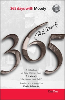 365 Days with D L Moody  -     By: Kevin Belmonte