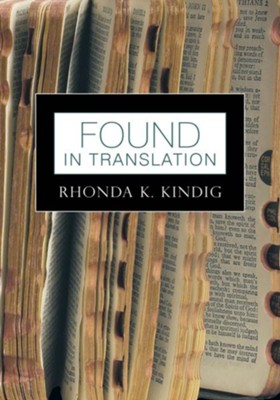 Found in Translation - eBook  -     By: Rhonda K. Kindig