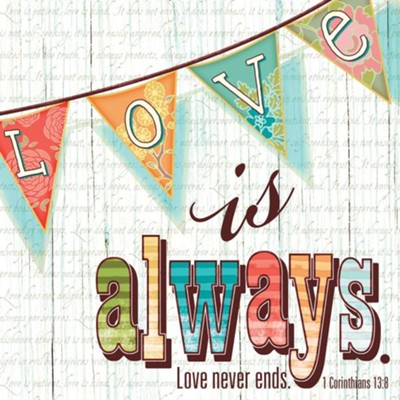 Love is Always Napkins, Pack of 20  -