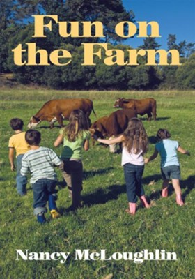 Fun on the Farm - eBook  -     By: Nancy McLoughlin