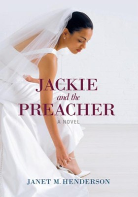Jackie and the Preacher - eBook  -     By: Janet M. Henderson