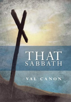 THAT SABBATH - eBook  -     By: Val Canon