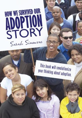How We Survived Our Adoption Story - eBook  -     By: Sarah Simmons