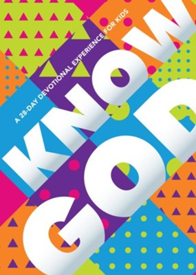 Know God: A 28-Day Devotional Experience for Kids  -     By: Lauren Terrell