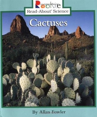 Cactuses  -     By: Allan Fowler