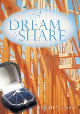 A Dream to Share - eBook  -     By: Sherilyn Kay